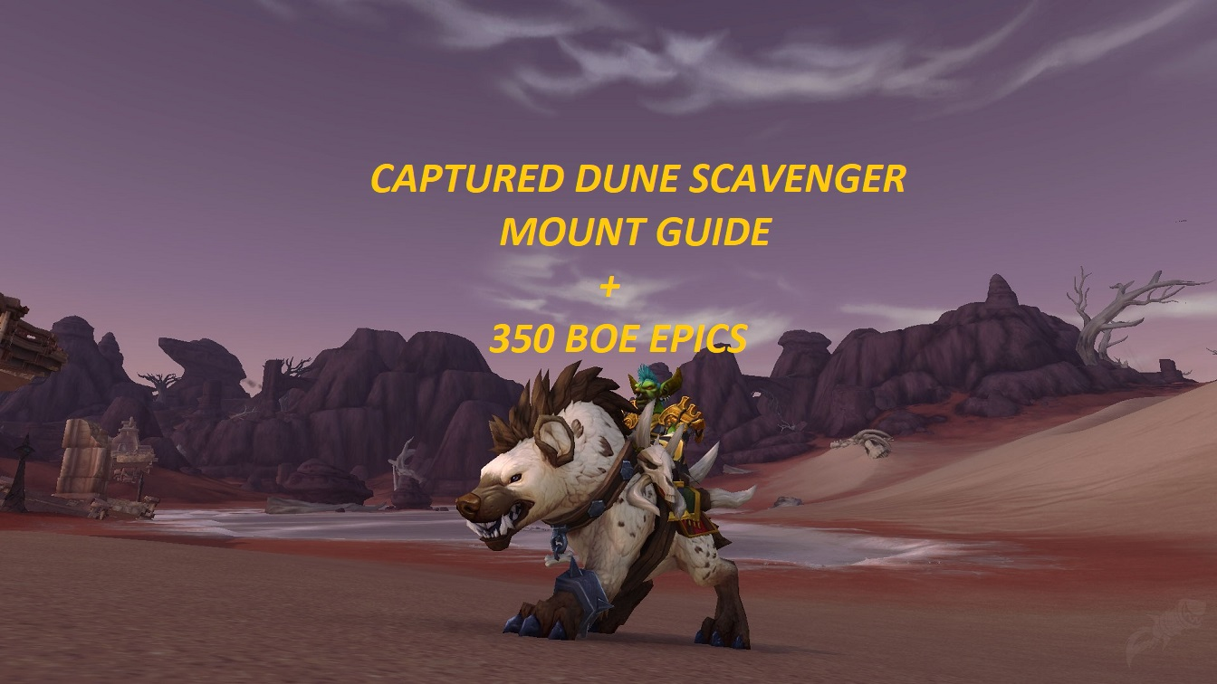 Best Locations to Get Captured Dune Scavenger Mount - World of Warcraft